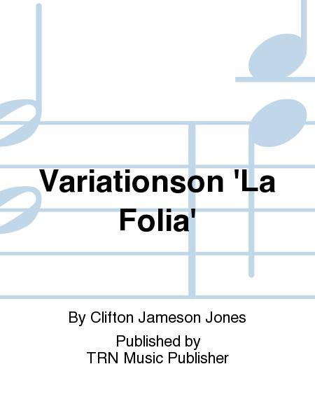 Variationson 'La Folia'