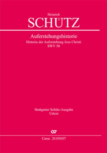 Account of the Resurrection of Jesus Christ (Historia der Auferstehung Jesu Christi)