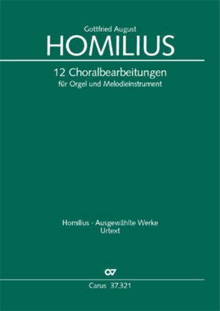 Homilius: 12 Choralbearbeitungen fur Orgel und Melodieinstrument