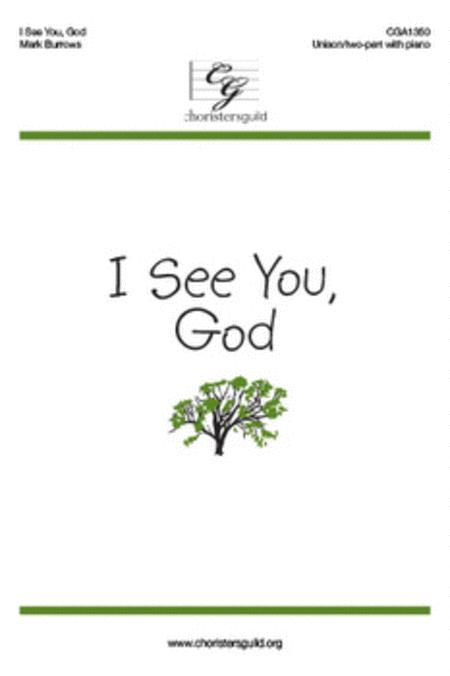 I See You, God