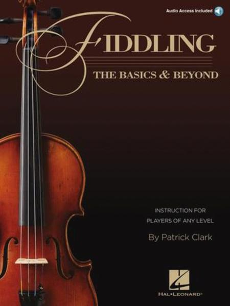 Fiddling - The Basics & Beyond