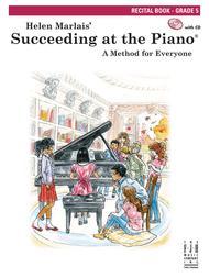 Succeeding at the Piano Recital Book, Grade 5 (w/CD)