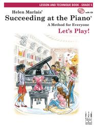 Succeeding at the Piano Lesson & Technique, Grade 5 (w/CD)