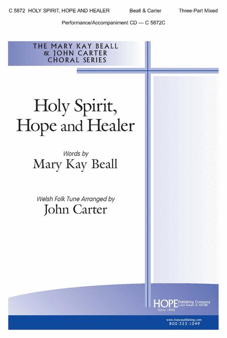 Holy Spirit, Hope And Healer