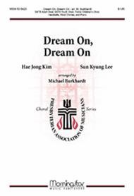 Dream On, Dream On (Choral Score)