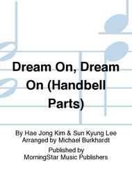 Dream On, Dream On (Handbell Parts)