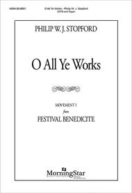 O All Ye Works (Mvt 1 from Festival Benedicite)