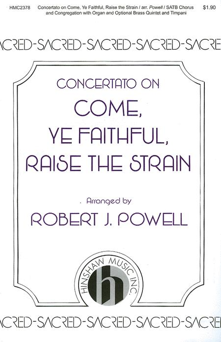 Concertato on Come, Ye Faithful, Raise the Strain