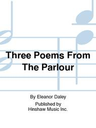 Three Poems from the Parlour