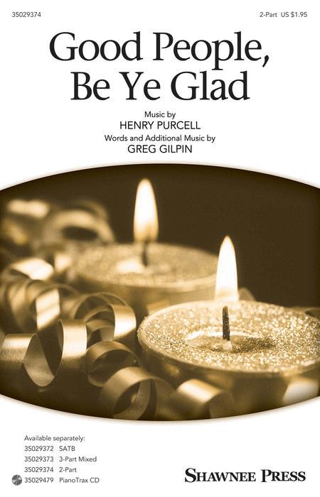 Good People, Be Ye Glad