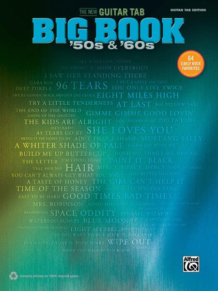 The New Guitar Big Book of Hits -- '50s & '60s
