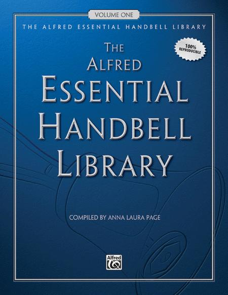 The Alfred Essential Handbell Library, Volume 1