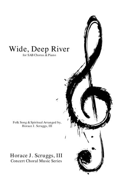 Wide, Deep River