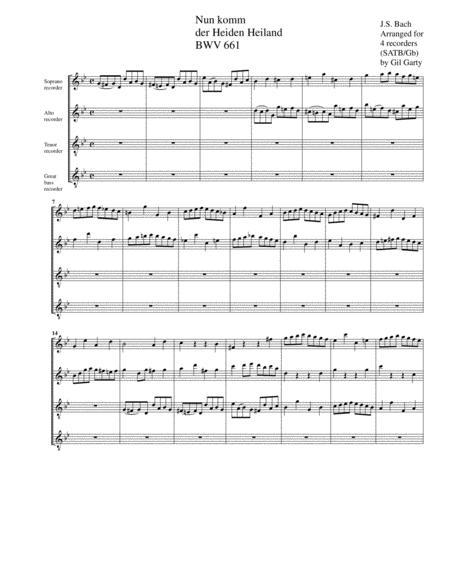 Nun komm der Heiden Heiland BWV 661 from Leipzig Chorales (arrangement for 4 recorders)