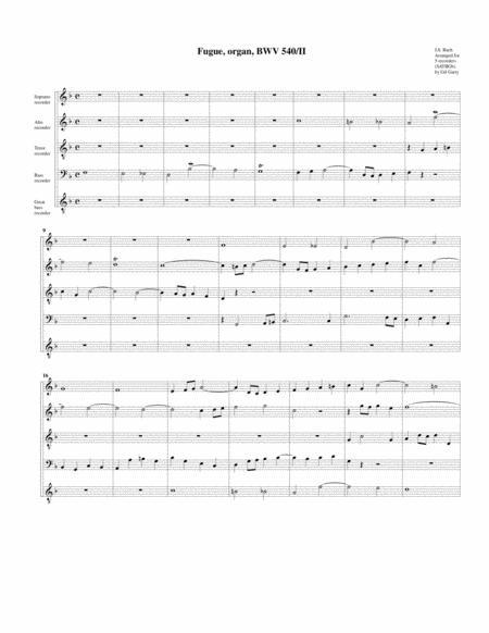 Fugue for organ, BWV 540/II (arrangement for 5 recorders)