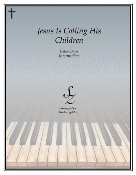 Jesus Is Calling His Children