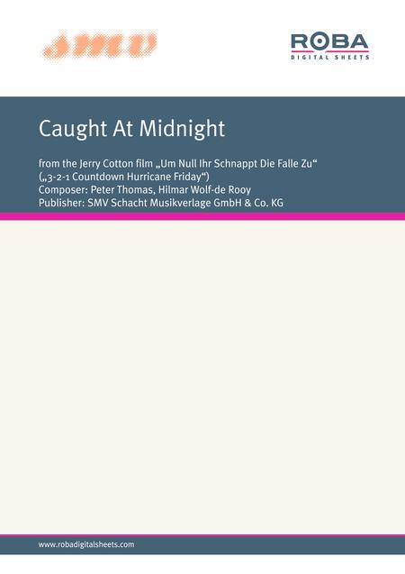 Caught At Midnight