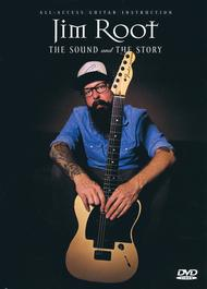 Jim Root - The Sound and The Story