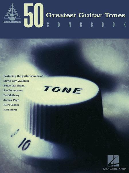 50 Greatest Guitar Tones Songbook