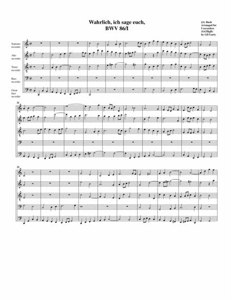 Coro: Wahrlich, wahrlich, ich sage euch from Cantata BWV 86 (arrangement for 5 recorders)