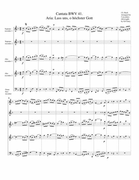 Aria: Lass uns, o hoechster Gott from Cantata BWV 41 (arrangement for 5 recorders)