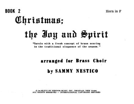 Christmas; The Joy & Spirit- Book 2/Horn In F