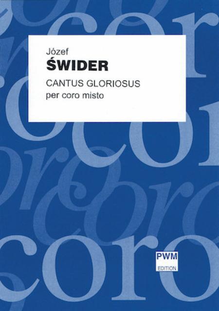 Cantus Gloriosus Per Coro Misto