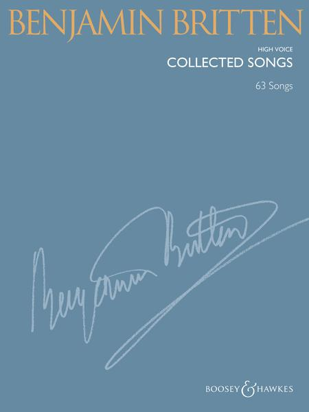 Benjamin Britten - Collected Songs
