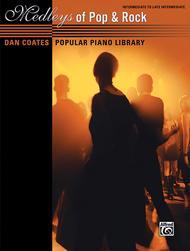Dan Coates Popular Piano Library -- Medleys of Pop & Rock