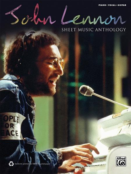 John Lennon -- Sheet Music Anthology
