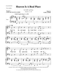 HEAVEN IS A REAL PLACE for SATB Choir (Score - Choir/Piano with Choir Part)