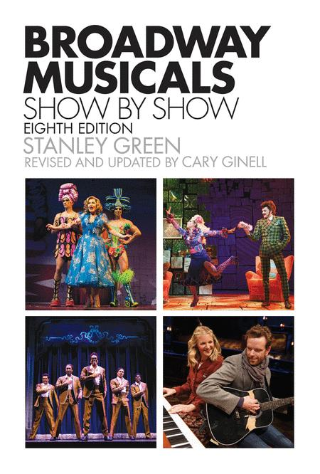 Broadway Musicals, Show-by-Show
