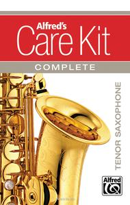 Alfred\'s Care Kit Complete: Tenor Saxophone