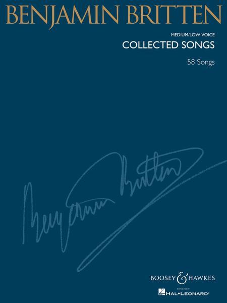 Benjamin Britten - Collected Songs