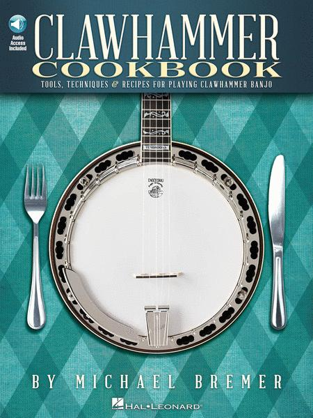 Clawhammer Cookbook