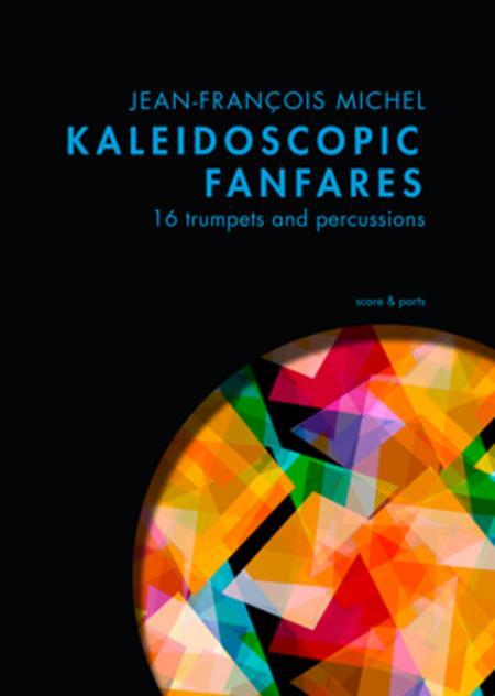 Kaleidoscopic Fanfares