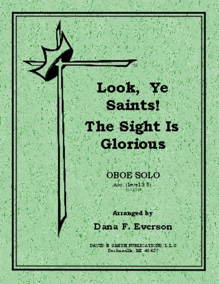 Look, Ye Saints! The Sight Is Glorious