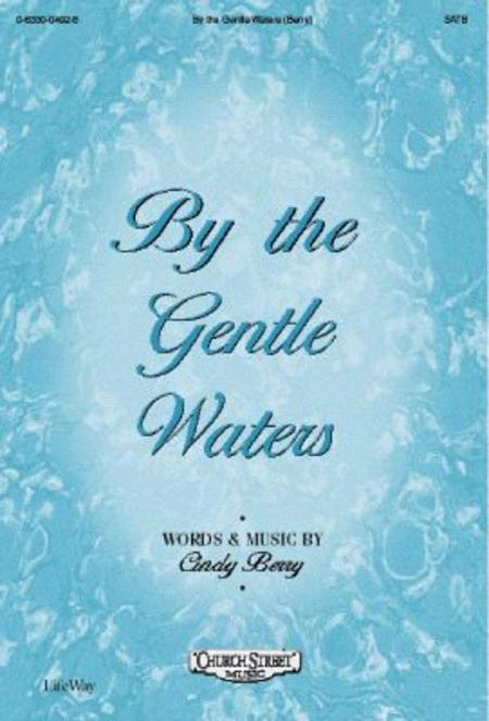 By the Gentle Waters