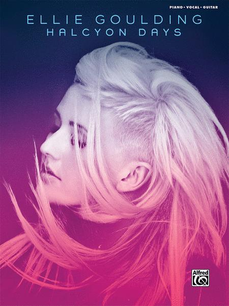 Ellie Goulding -- Halcyon Days