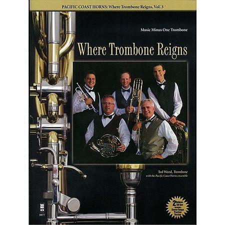 Pacific Coast Horns - Where Trombone Reigns, Vol. 3