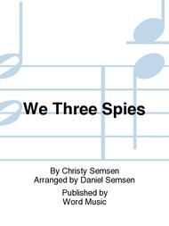 We Three Spies