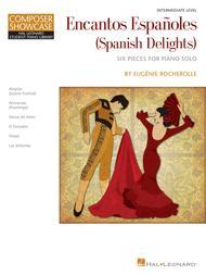 Encantos Espanoles (Spanish Delights)
