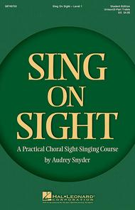 Sing on Sight - A Practical Sight-Singing Course