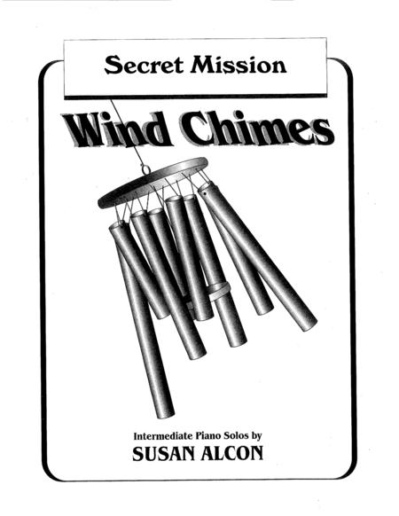 Secret Mission from Wind Chimes by Susan Alcon