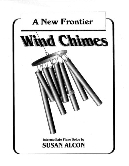 A New Frontier from Wind Chimes by Susan Alcon