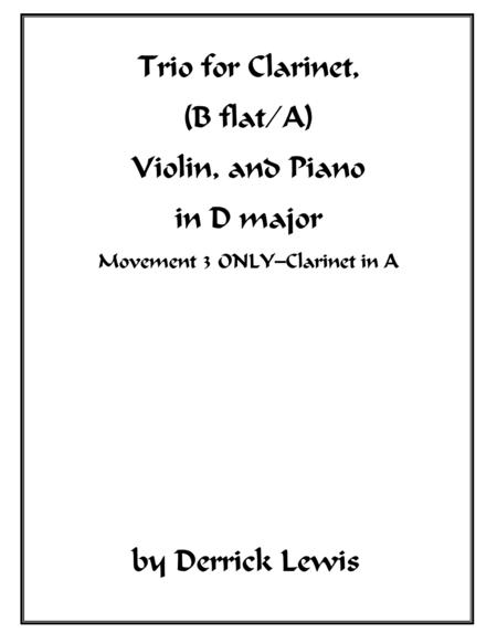 Trio for Clarinet, Violin, and Piano in D major--3rd movement ONLY