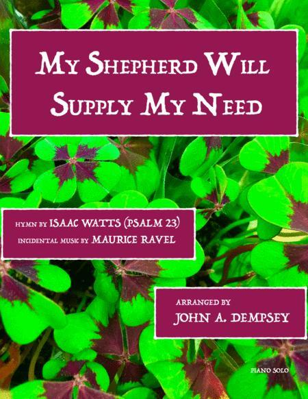 My Shepherd Will Supply My Need (Piano Solo)