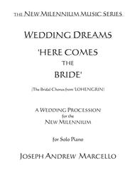 Here Comes the Bride - for the New Millennium