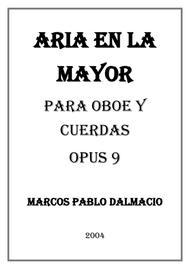 Aria en La mayor para Oboe y Cuerdas Opus 9 (Spanish Edition)