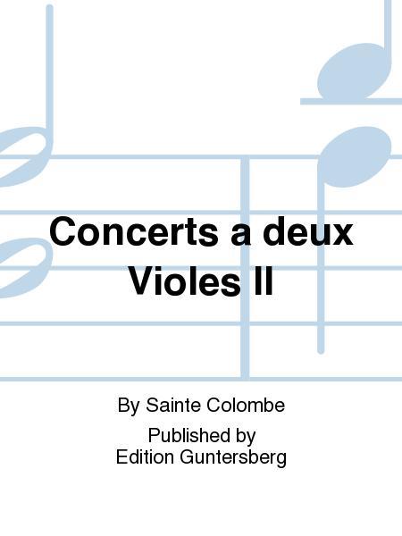 Concerts a deux Violes II